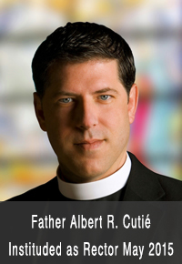 Father Alber R. Cutié Instituded as Rector May 2015