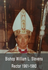Bishop William L. Stevens Rector 1961-1980